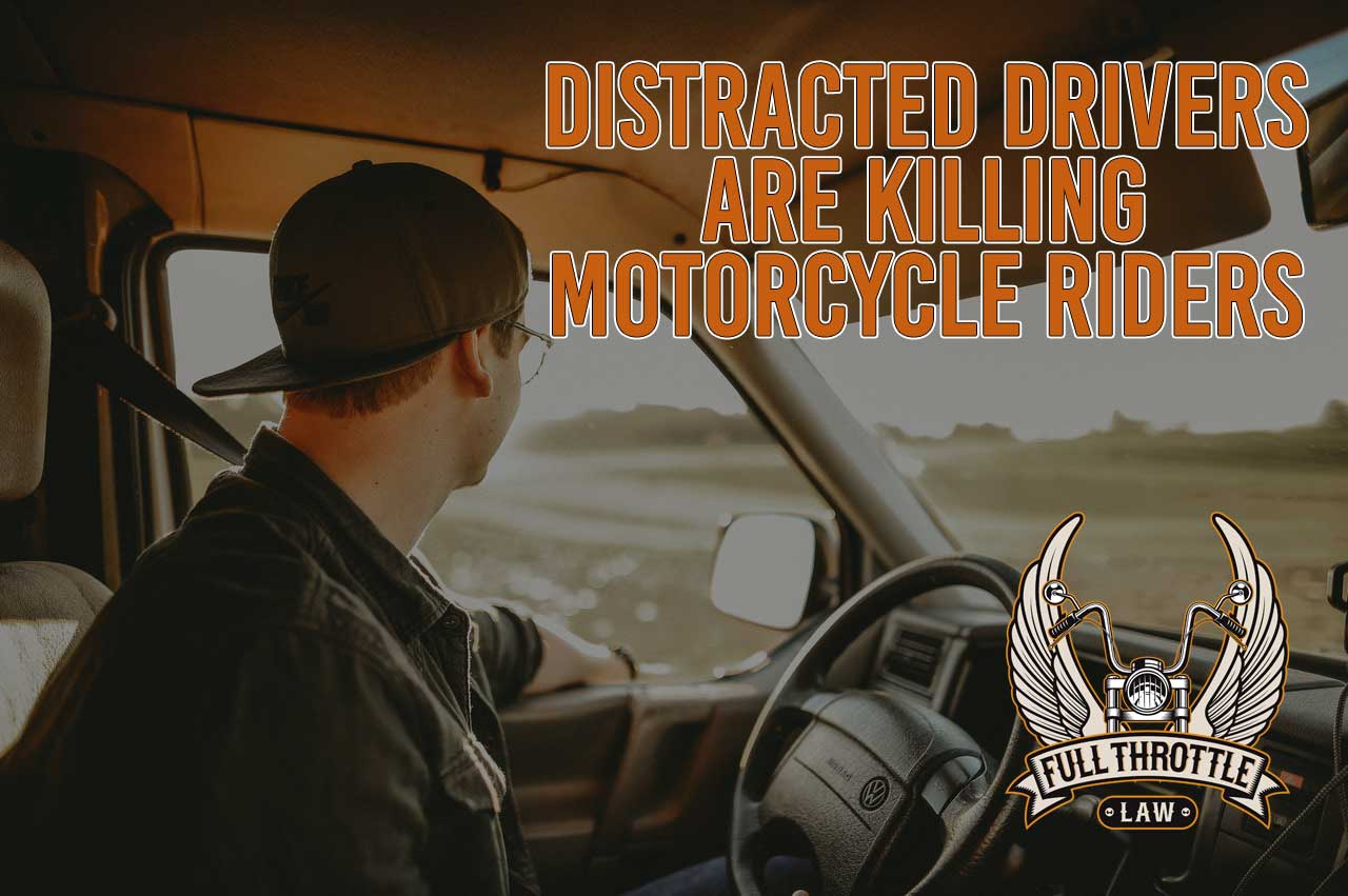 distracted drivers kill motorcycle riders